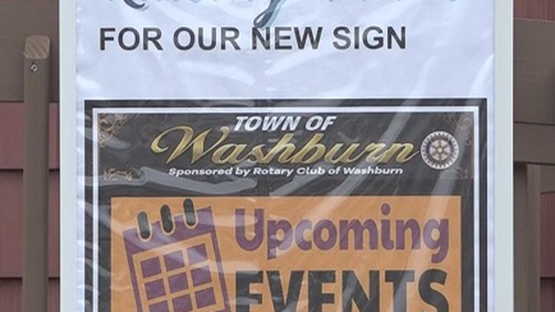 The Washburn Rotary hopes to purchase an electronic sign which will be used to promote...
